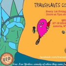 TRANSPLANTS COMEDY SHOW To Joke About Hometowns