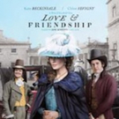 Original Movie LOVE & FRIENDSHIP to Premiere on Amazon Prime Video 10/20