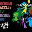 Tickets on Sale for INSIDER ACCESS TO DISNEY PIXARS 'INSIDE OUT', Coming to Theaters This June