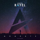 Andrew Rayel Announces 'Moments' (Armada) Album & World Tour