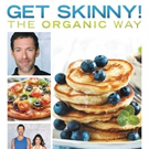 Holistic Expert/Strength Trainer Andrew J. Fox Launches New Book, GET SKINNY! THE ORGANIC WAY