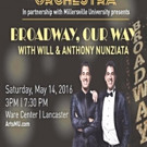 Millersville University & Lancaster Symphony Orchestra Present BROADWAY, OUR WAY on 5/14