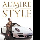 Nakym Sheffield Launches ADMIRE MY STYLE