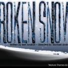J's Cultural Arts Theatre Presents BROKEN SNOW