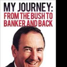 MY JOURNEY: FROM THE BUSH TO BANKER AND BACK by John Chatterton is Released