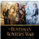 THE HUNTSMAN: WINTER'S WAR Original Motion Picture Soundtrack Album Released Digitally Today
