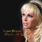Lorrie Morgan to Release LETTING GO... SLOW Album This Friday