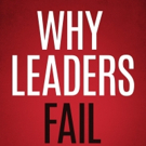 New Leadership Book WHY LEADERS FAIL is Released