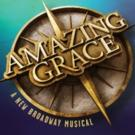 See AMAZING GRACE, Broadway's Most 'Inspirational' New Musical, for Up to $50 Off