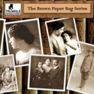 Triangle Productions Honors Female Playwrights with THE BROWN PAPER BAG SERIES