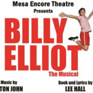 BILLY ELLIOT THE MUSICAL Opens Friday at Mesa Encore Theatre