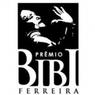 BIBI FERREIRA AWARDS Celebrates The Brazilian Musical Theater For The 4th Year