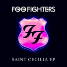 Foo Fighters' Release 'Saint Cecilia' EP in Honor of Paris Shooting Victims