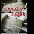 New Thriller DEADLY PAGES by Dr. Leslie Norins is Released