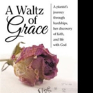 Helena Lewis Shares A WALTZ OF GRACE
