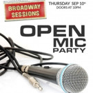 BROADWAY SESSIONS Goes All Open Mic This Week