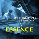 Alejandro Santoyo Conjures Haunting New Sound with Release of 'Essence'