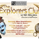 Main Street Theatre Works Kicks Off Summer Season with THE EXPLORERS CLUB