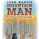 Jack Overbey Releases 'John Martin: Mountain Man Extraordinaire'