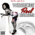 Wax'A'Don Drops His Latest Mixtape Project 'Red Bottoms'