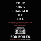 Bob Boilen to Celebrate New Book YOUR SONG CHANGED MY LIFE at LPR