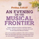 Two River Theater Announces the Lineup of Artists for AN EVENING ON THE MUSICAL FRONTIER