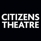 Ancient and Modern Classics Take the Stage at Citizens Theatre This Spring