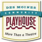 Des Moines Playhouse Announces Act Two of Capital Campaign
