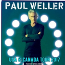 Paul Weller Confirms Fall Tour of North America; Pre-Sale Begins Tomorrow