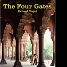 THE FOUR GATES is Released