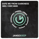 Jango Music's Deep Dide Hails 'Safe Me From Darkness' from Italian House Heroes Simioli & Benny Camaro