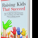 Dr. Lynn Wicker Shares RAISING KIDS THAT SUCCEED