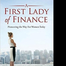 Virginia Lee McKemie-Belt Releases A FIRST LADY OF FINANCE
