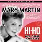Mary Martin's 1958 Studio Album 'HI-HO...WALT DISNEY FAVORITES' Gets Remastered