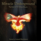 MIRACLE UNDERGROUND is Released