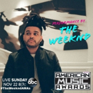 The Weeknd to Perform 'The Hills' on 2015 AMERICAN MUSIC AWARDS