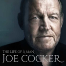 Joe Cocker's Legacy Celebrated With Release of Two-CD 'The Life Of A Man: The Ultimate Hits 1968-2013'