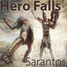 Sarantos Releases Music Video for Super Hero Movie Song 'Hero Falls'