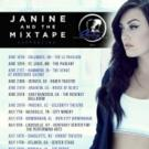 Janine and The Mixtape Sets Biggest US Tour to Date