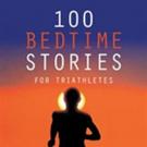 Allan Pitman Shares '100 Bedtime Stories for Triathletes'