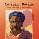 EVER BESSIE Premieres at the National Arts Festival