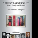 Paul Dewitt Carrington Shares A LUCKY LAWYER'S LIFE