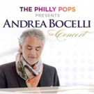 The Philly POPS & Andrea Bocelli to Perform Together at Wells Fargo Center, 12/12