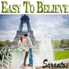 Sarantos Releases Pop Love Song for Summer 'Easy to Believe'