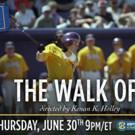 SEC Network to Present ESPN Films' THE WALK OFF, 6/30
