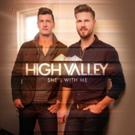 High Valley Deliver Top 4 Most-Added Single at Country Radio