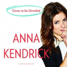 First Look - Anna Kendrick Reveals Cover Art for Her New Book 'Scrappy Little Nobody'