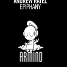 Andrew Rayel Releases 'Epiphany,' Third Single from New Album