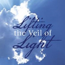 New Thriller LIFTING THE VEIL OF LIGHT is Released