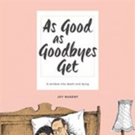 Joy Nugent Releases 'As Good as Goodbyes Get'
